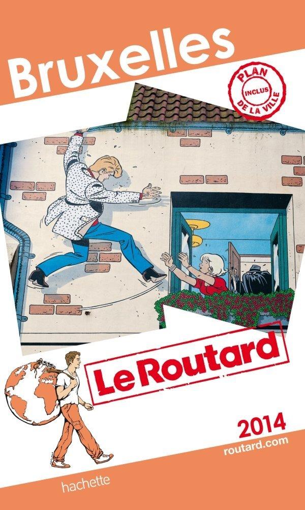 Couverture du guide Le Routard 2014 pour Bruxelles