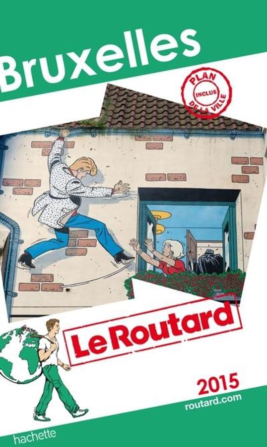 Couverture du guide Le Routard 2015 pour Bruxelles