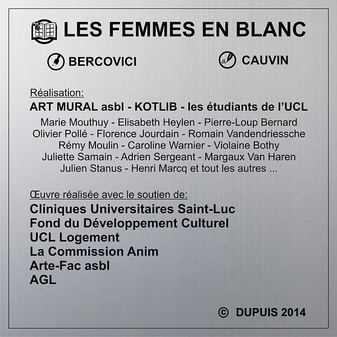 Facsimilé de la plaque sur le mur 'Les Femmes en Blanc'